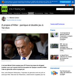 A propos d'Hitler : panique et double jeu à Tel-Aviv