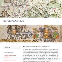 À propos : le Moyen Âge en inspiration