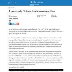 À propos de l'interaction homme-machine, N. Roussel - Interstices, 2013
