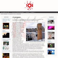 Le 108, Maison Bourgogne