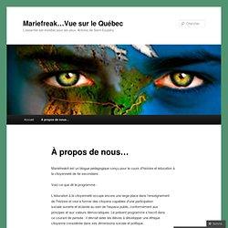 Mariefreak…Vue sur le Québec