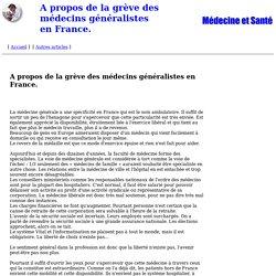 A propos de la grève des médecins généralistes en France.