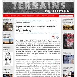 À propos du national-étatisme de Régis Debray