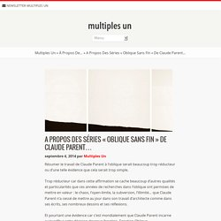 A propos des séries «Oblique Sans Fin» de Claude Parent…