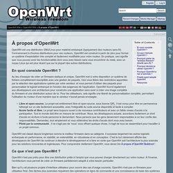 À propos d'OpenWrt [OpenWrt Wiki]