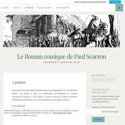 A propos – Le Roman comique de Paul Scarron