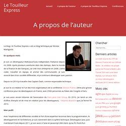 A propos de l'auteur - Le Touilleur Express