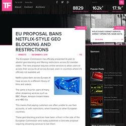 EU Proposal Bans Netflix-Style Geo Blocking and Restrictions