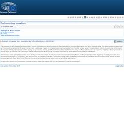 PARLEMENT EUROPEEN - Réponse à question E-013734-15 Proposal for a regulation on official controls — 2013/0140