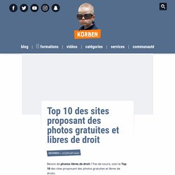 Top 10 des sites proposant des photos gratuites et libres de droit