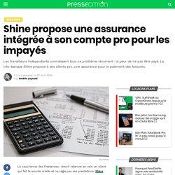 Shine propose une assurance intégrée à son compte pro pour les impayés