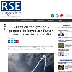 « Stay on the ground » propose de boycotter l'avion pour préserver la planète