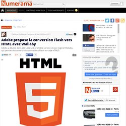 Adobe propose la conversion Flash vers HTML avec Wallaby