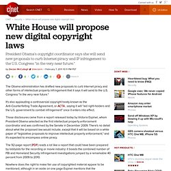 White House will propose new digital copyright laws