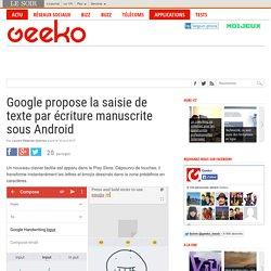 Google propose la saisie de texte par écriture manuscrite sous Android