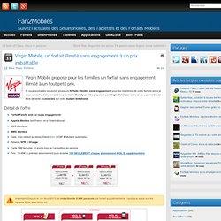 Virgin Mobile propose 50% de remise sur le forfait illimité