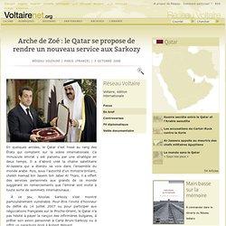 Arche de Zoé : le Qatar se propose de rendre un nouveau service aux Sarkozy
