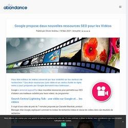 Google propose deux nouvelles ressources SEO pour les Vidéos