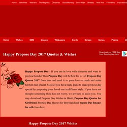 Propose Day 2017 Quotes Wishes, Happy Propose Day Images Wallpapers