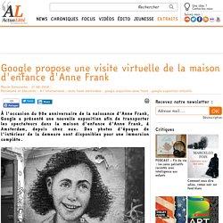 Google propose une visite virtuelle de la maison d'enfance d'Anne Frank