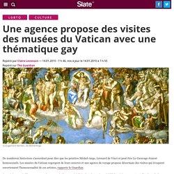 Une agence propose des visites des musées du Vatican avec une thématique gay