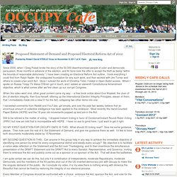 Proposed Statement of Demand and Proposed Electoral Reform Act of 2012 - Occupy Cafe