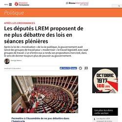 Les députés LREM proposent de ne plus débattre des lois en séances plénières