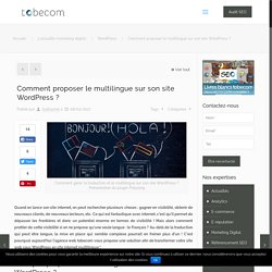 Comment proposer le multilingue sur son site WordPress ?