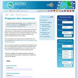 Proposer des ressources - Audio Lingua - archivos mp3 en inglés, alemán, español, francés