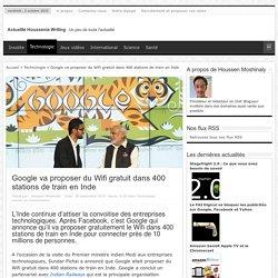 Google va proposer du Wifi gratuit dans 400 stations de train en Inde - Technologie