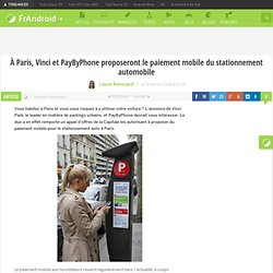 À Paris, Vinci et PayByPhone proposeront le paiement mobile du stationnement automobile