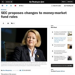 SEC proposes changes to money market fund rules
