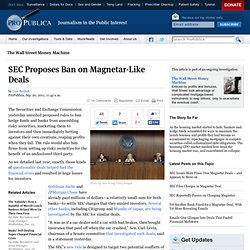 SEC Proposes Ban on Magnetar-Like Deals