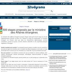 500 stages proposés par le ministère des Affaires étrangères