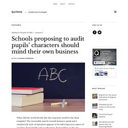 Schools proposing to audit pupils' characters should mind their own business