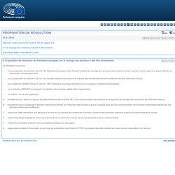 PARLEMENT EUROPEEN 25/11/14 Proposition de résolution du Parlement européen sur le clonage des animaux à des fins alimentaires