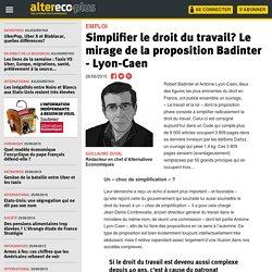 Simplifier le droit du travail? Le mirage de la proposition Badinter - Lyon-Caen