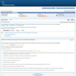 PARLEMENT EUROPEEN 13/11/12 Rapport sur la proposition de règlement du Parlement européen et du Conseil relatif aux mouvements n