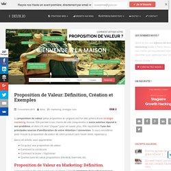 Proposition de Valeur: Définition, Création et Exemples