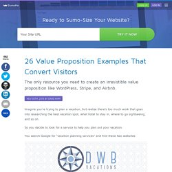 26 Value Proposition Examples That Convert Visitors