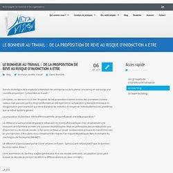 LE BONHEUR AU TRAVAIL: DE LA PROPOSITION DE REVE AU RISQUE D'INJONCTION A ETRE