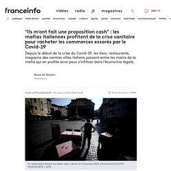 """""""Ils m'ont fait une proposition cash"""" : les mafias italiennes profitent de la crise sanitaire pour racheter les commerces essorés par le Covid-19"""