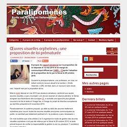 Œuvres visuelles orphelines : une proposition de loi prématurée
