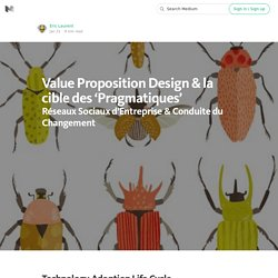Value Proposition Design & la cible des 'Pragmatiques'