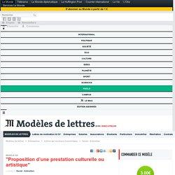 Proposition d'une prestation culturelle ou artistique - Modèles de lettres pour Social - Animation - Le Monde.fr
