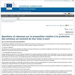 EUROPE 18/09/08 Questions et réponses sur la proposition relative à la protection des animaux au moment de leur mise à mort