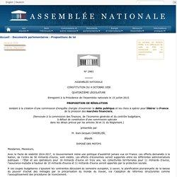 N°2983 - Proposition de résolution de M. Jean-Jacques Candelier tendant à la création d'une commission d'enquête chargée d'examiner la dette publique et les choix à opérer pour libérer la France de la pression des marchés financiers