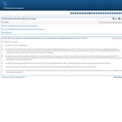 PARLEMENT EUROPEEN 03/11/14 Proposition de résolution du Parlement européen sur la surabondance de tomates marocaines sur les marchés