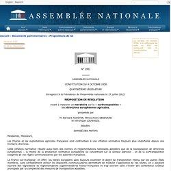 ASSEMBLEE NATIONALE 17/07/15 PROPOSITION DE RÉSOLUTION visant à instaurer un moratoire sur la « surtransposition » des directives européennes agricoles,