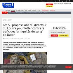 """Les 50 propositions du directeur du Louvre pourlutter contre le trafic des """"antiquités du sang"""" de Daech"""